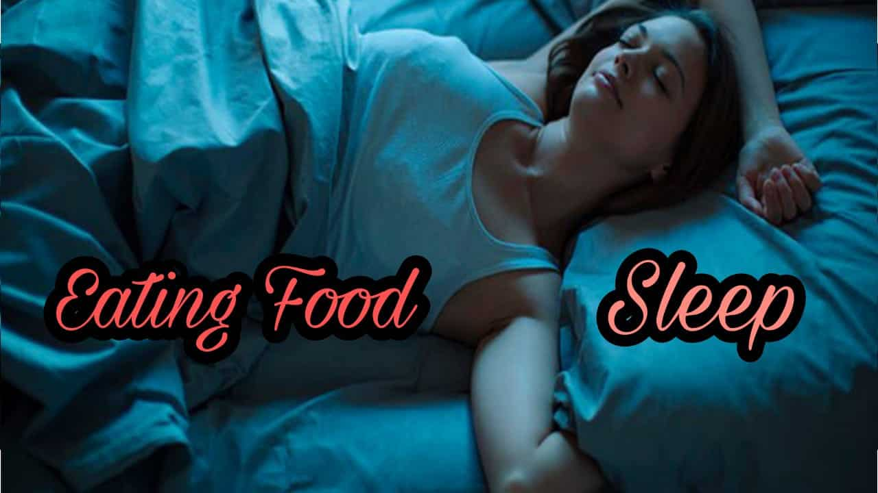 Should Not Sleep After Eating Food